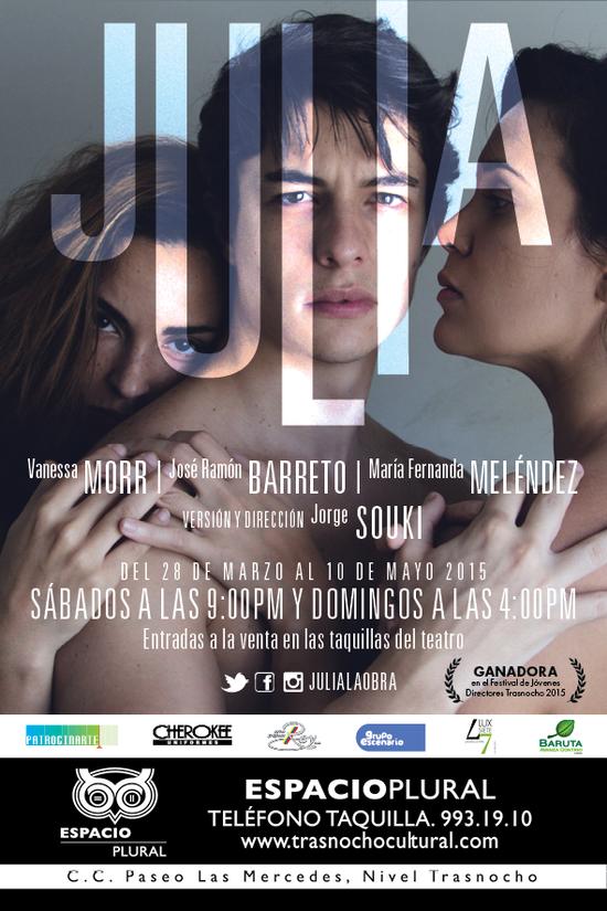 MSC Noticias - flyerjuliatemporada Agencias Com y Pub Diversión Publicidad Teatro Trasnocho Cultural