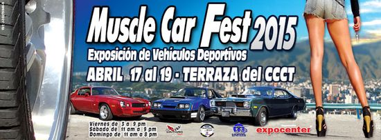 MSC Noticias - IMAGEN-afiche-Muscle-Car-Fest-2015-en-el-CCCT Agencias Com y Pub Publicidad R&Z Com