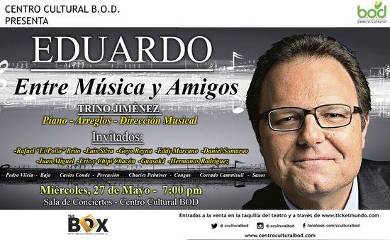 MSC Noticias - Pantalla-EDUARDO-y-sus-amigos-27-5-2015-1 Agencias Com y Pub Diversión Farándula Musica Publicidad Teatro The Box Com