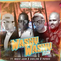 "Jhon Paul ""El increíble"" presenta Whasy Whasy Flow un FT. Magic Juan, Sibilino y Papayo."